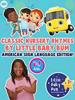 Classic Nursery Rhymes By Little Baby Bum - American Sign Language Edition!