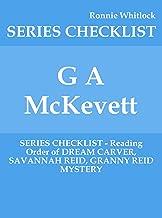 G A McKevett - SERIES CHECKLIST - Reading Order of DREAM CARVER, SAVANNAH REID, GRANNY REID MYSTERY
