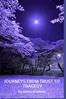 Journeys From Trust to Tragedy
