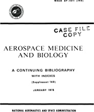 Aerospace Medicine and Biology: A continuing bibliography with indexes, supplement 149, January 1976