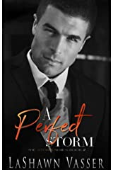 A Perfect Storm: Loving Alexandro (The Storm Series Book 2) Kindle Edition