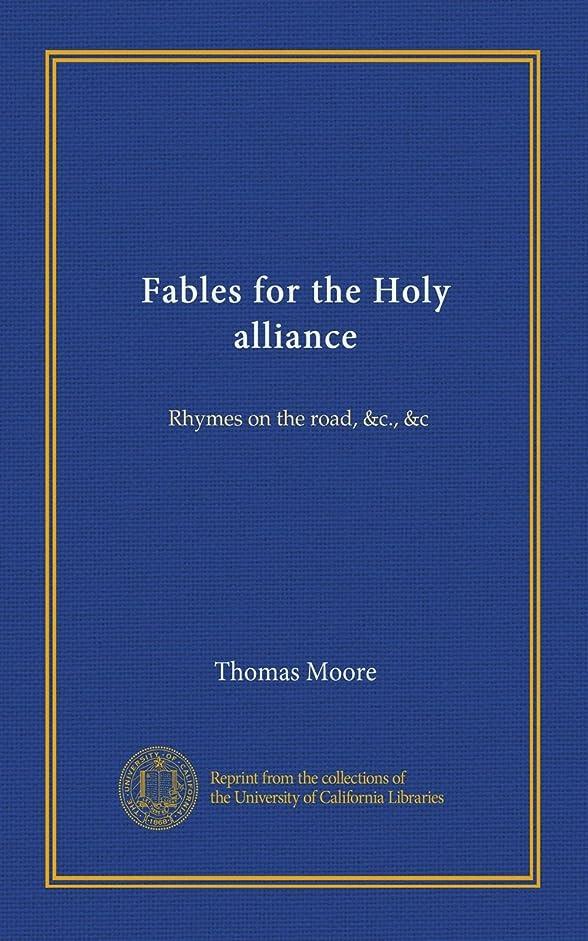 鷲地下鉄奇跡Fables for the Holy alliance: Rhymes on the road, c, c