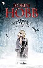 Le Fou et l'Assassin (Tome 2) - La Fille de l'assassin (French Edition)