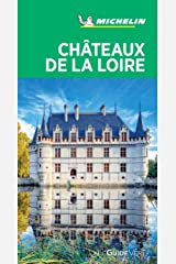 Guide Vert Châteaux de la Loire Michelin (French Edition) Kindle Edition