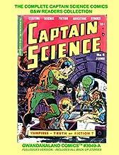 The Complete Captain Science Comics - B&W Readers Collection: Gwandanaland Comics #3049-A: Economical Black & White Versio...