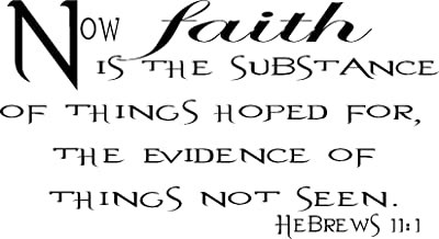 Hebrews 11:1, Vinyl Wall Art, Now Faith Is the Substance Hoped For, Evidence of Things Not Seen