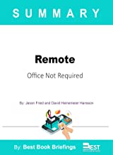 Summary of Remote by Jason Fried and David Heinemeier Hansson: Office Not Required