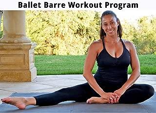 Ballet Barre Workout Program
