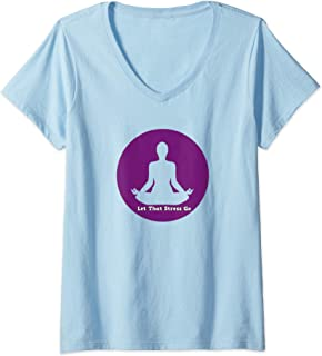 Let That Stress Go Yoga V-Neck T-Shirt