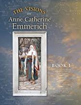 Best anne catherine emmerich visions Reviews