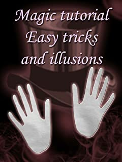 Magic tutorial - easy tricks and illusions