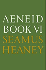 Aeneid Book VI: A New Verse Translation Kindle Edition