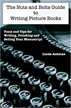 The Nuts and Bolts Guide to Writing Picture Books