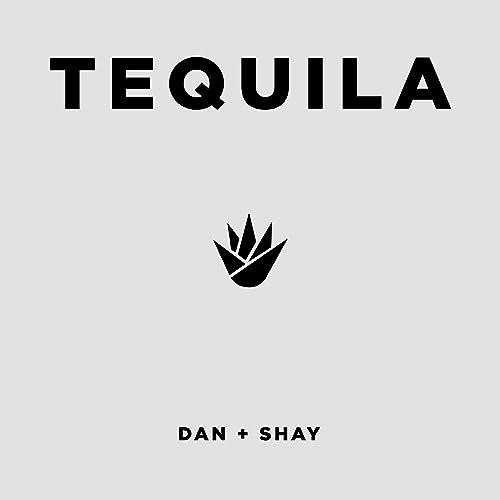 Tequila by Dan + Shay on Amazon Music - Amazon com