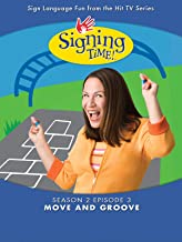 Signing Time Season 2 Episode 3: Move and Groove