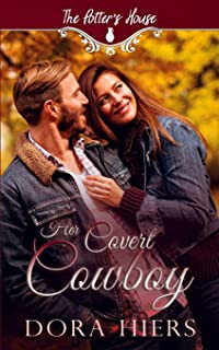 Her Covert Cowboy: Potter's House Books (Two) Book 22