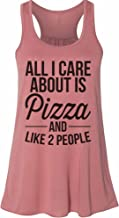 Women's Funny Drinking All I Care About is Pizza and Like 2 People Tank Top