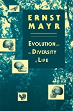 Evolution and the Diversity of Life: Selected Essays