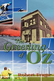The Greening of Oz: Sustainable Architecture in the Wake of a Tornado
