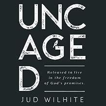 Best uncaged book jud wilhite Reviews