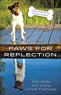 Paws for Reflection: Devotions for Dog Lovers