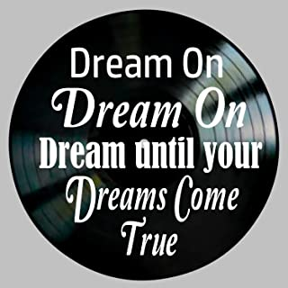 Dream On Song Lyric Art inspired by Aerosmith Vinyl Record Album Wall Decor