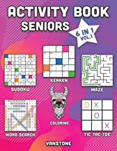 Activity Book Seniors: 6 in 1 - Word Search, Sudoku, Coloring, Mazes, KenKen & Tic Tac Toe (Vol. 1)