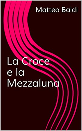 La Croce e la Mezzaluna