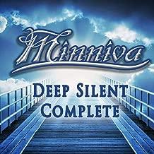 Deep Silent Complete