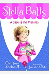 A Case of the Meanies (Stella Batts Book 4) Kindle Edition