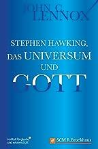 Stephen Hawking, das Universum und Gott (Institut für Glaube und Wissenschaft) (German Edition)