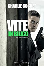 Vite in bilico
