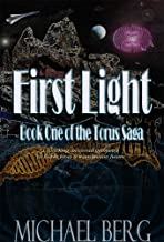 First Light: Book One of the Torus Saga (English Edition)