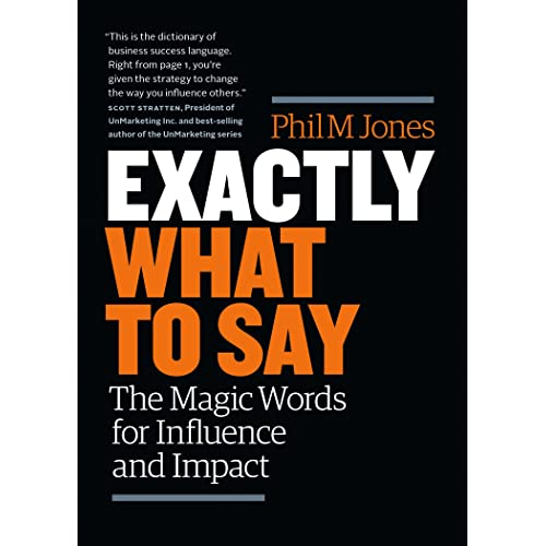 Amazon com: Exactly What to Say: The Magic Words for