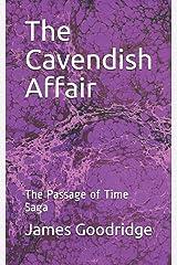 The Cavendish Affair: The Passage of Time Saga Paperback