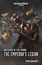 The Emperor's Legion (Watchers of the Throne Book 1)