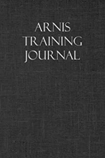 Arnis Training Journal: Notebook and workout diary: For training session notes