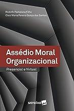 Assédio Moral Organizacional – Presencial E Virtual