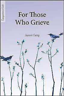 For Those Who Grieve (Companion in Faith)