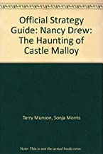 Official Strategy Guide: Nancy Drew: The Haunting of Castle Malloy