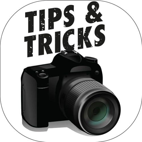 Camera Tips And Tricks