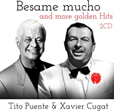 Besame Mucho and More Golden Hits