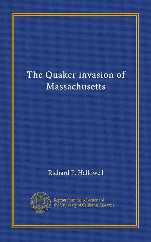スカルク手つかずの黒人The Quaker invasion of Massachusetts