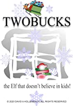 Twobucks: the elf that doesn't believe in kids