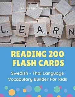 Reading 200 Flash Cards Swedish - Thai Language Vocabulary Builder For Kids: Practice Basic Sight Words list activities books to improve reading ... (Svenska thailändska) (Swedish Edition)