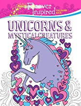 Forever Inspired Coloring Book: Unicorns and Mystical Creatures