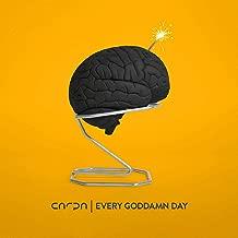 Every Goddamn Day [Explicit]