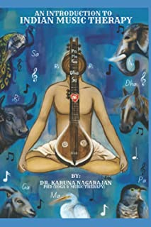 An Introduction to Indian Music therapy