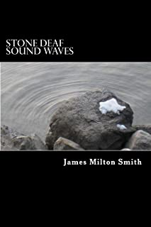Stone Deaf Sound Waves (English Edition)