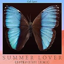 Summer Lover (UndRWaterTApe Remix)